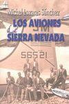 LOS AVIONES DE SIERRA NEVADA