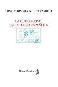 LA GUERRA CIVIL EN LA POESÍA ESPAÑOLA