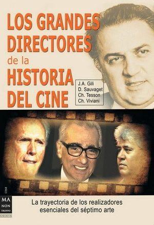 GRANDES DIRECTORES DE LA HISTORIA DEL CINE, LOS