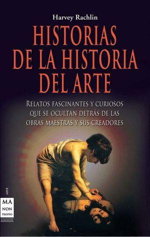 HISTORIAS DE LA HISTORIA DEL ARTE