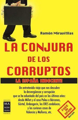 LA CONJURA DE LOS CORRUPTOS