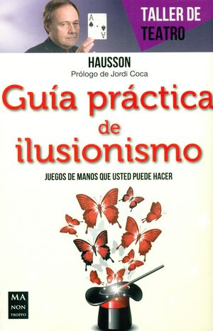 GUÍA PRACTICA DE ILUSIONISMO