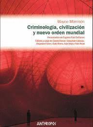 CRIMINOLOGIA CIVILIZACION Y NUEVO ORDEN MUNDIAL