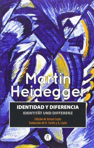 IDENTIDAD Y DIFERENCIA / IDENTITAT UND DIFERENZ