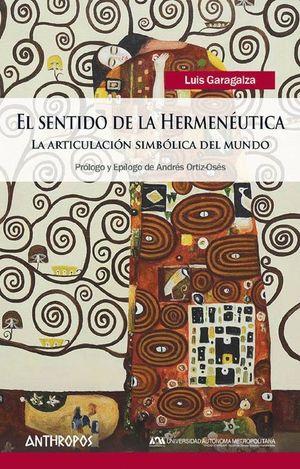 EL SENTIDO DE LA HERMENEUTICA