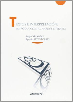 TEXTOS E INTERPRETACIÓN: INTRODUCCIÓN AL ANÁLISIS LITERARIO