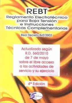 REBT, REGLAMENTO ELECTROTÉCNICO PARA BAJA TENSIÓN E INSTRUCCIONES TÉCNICAS COMPL
