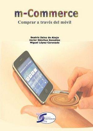 M-COMMERCE. COMPRAR A TRAVÉS DEL MÓVIL