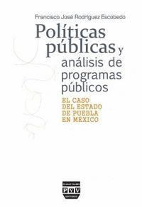 POLÍTICAS PÚBLICAS Y ANÁLISIS DE PROGRAMAS PÚBLICOS