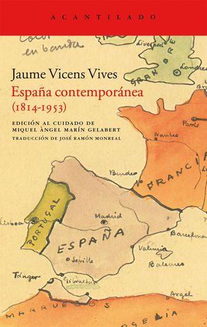 ESPAÑA CONTEMPORÁNEA (1814-1953)