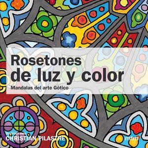 ROSETONES DE LUZ Y COLOR
