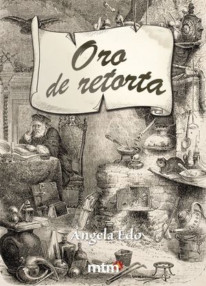 EL ORO DE RETORTA