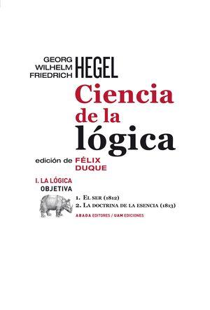 CIENCIA DE LA LÓGICA I. LA LÓGICA OBJETIVA