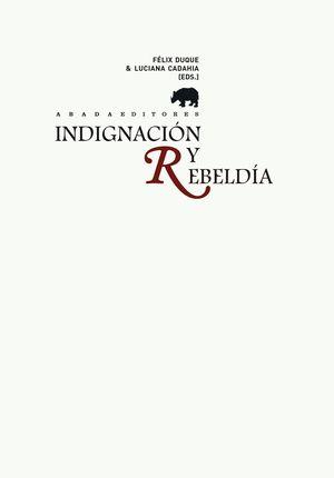 INDIGNACIÓN Y REBELDÍA