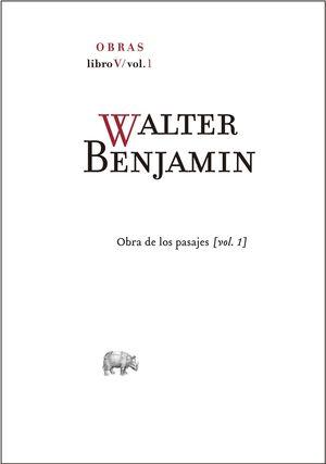 WALTER BENJAMIN OBRAS LIBRO V VOL 1