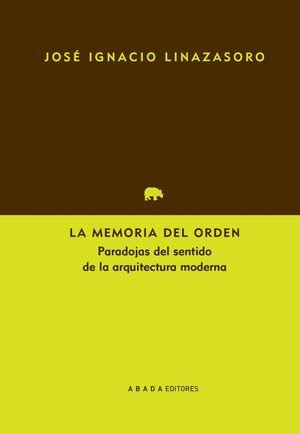 LA MEMORIA DEL ORDEN