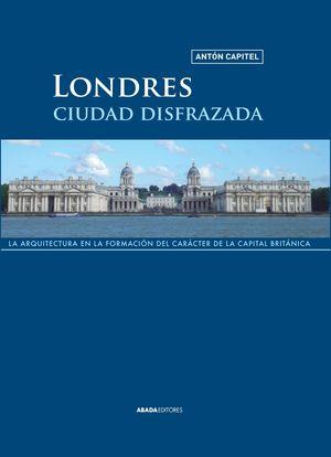 LONDRES, CIUDAD DISFRAZADA