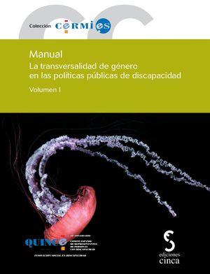 LA TRANSVERSALIDAD DE GÉNERO EN LAS POLÍTICAS PÚBLICAS DE DISCAPACIDAD I