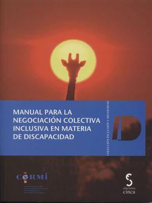 MANUAL PARA LA NEGOCIACIÓN COLECTIVA INCLUSIVA EN MATERIA DE DISCAPACIDAD