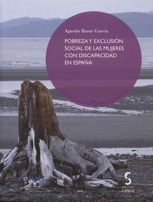 POBREZA Y EXCLUSIÓN SOCIAL DE LAS MUJERES CON DISCAPACIDAD EN ESPAÑA