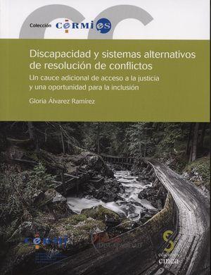DISCAPACIDAD Y SISTEMAS ALTERNATIVOS DE RESOLUCIÓN DE CONFLICTOS