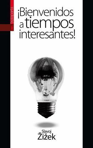 BIENVENIDOS A TIEMPOS INTERESANTES