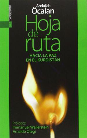 HOJA DE RUTA. HACIA LA PAZ EN EL KURDISTÁN