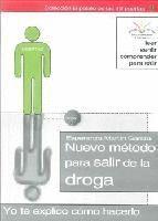 NUEVO METODO PARA SALIR DE LA DROGA