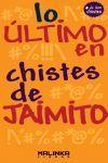 ULTIMO EN CHISTES DE JAIMITO, LO