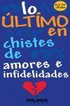 ULTIMO EN CHISTES DE AMORES E IN