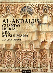 AL-ANDALUS CUANDO IBERIA ERA MUSULMANA