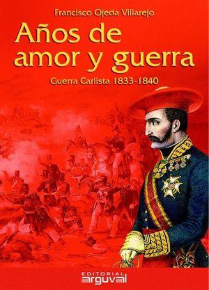 AÑOS DE AMOR Y GUERRA