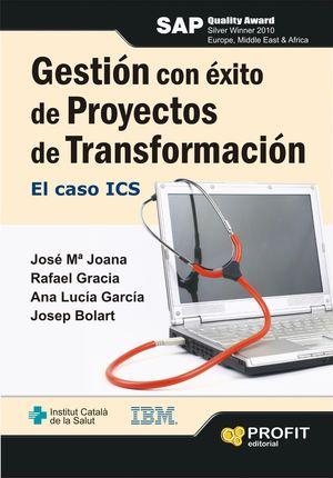 GESTIÓN CON ÉXITO DE PROYECTOS DE TRANSFORMACIÓN