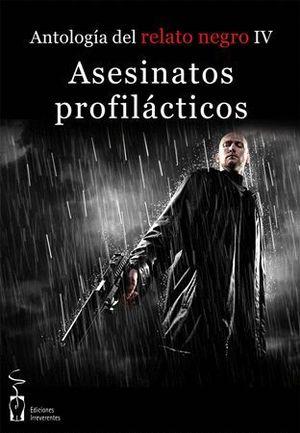 ASESINATOS PROFILÁCTICOS