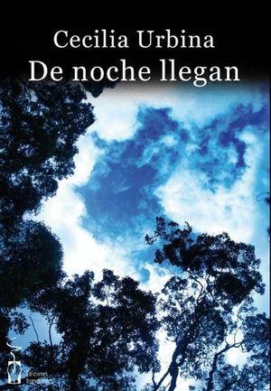 DE NOCHE LLEGAN