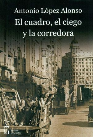 EL CUADRO, EL CIEGO Y LA CORREDORA