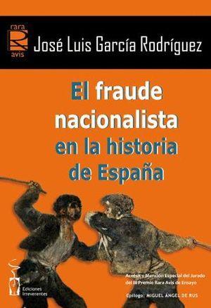 EL FRAUDE NACIONALISTA EN LA HISTORIA DE ESPAÑA