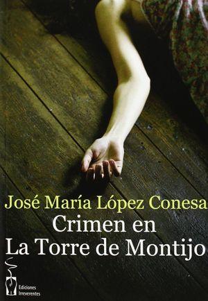 CRIMEN EN LA TORRE DE MONTIJO.IRREVERENT