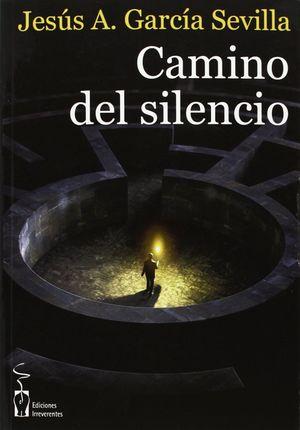 CAMINO DEL SILENCIO