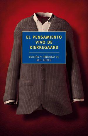 EL PENSAMIENTO VIVO DE KIERKEGAARD
