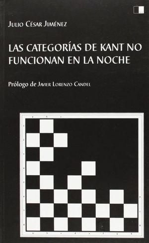 LAS CATEGORÍAS DE KANT NO FUNCIONAN EN LA NOCHE