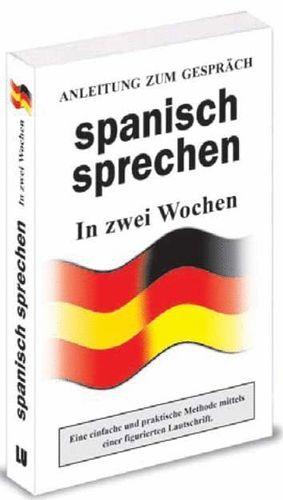 SPANISH SPRECHEN (GUIA DE CONVERSACION ALEMAN - ESPAÑOL)