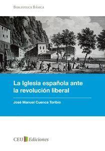 LA IGLESIA ESPAÑOLA ANTE LA REVOLUCIÓN LIBERAL