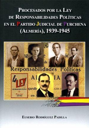 PROCESADOS POR LA LEY DE RESPONSABILIDADES POLITICAS EN EL PARTIDO JUDICIAL DE P