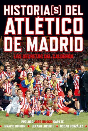 HISTORIAS(S) DEL ATLÉTICO DE MADRID