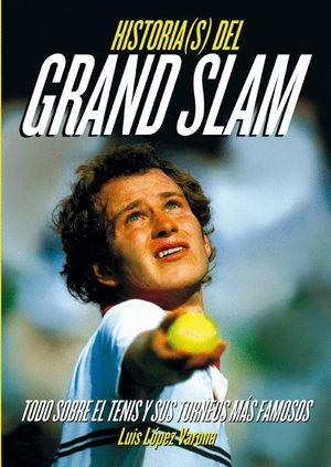 HISTORIA(S) DEL GRAND SLAM