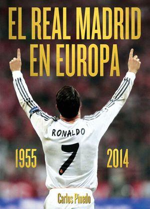 EL REAL MADRID EN EUROPA 1955-2104