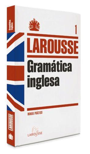GRAMATICA INGLESA LAROUSSE MANUAL PRACTICO 1