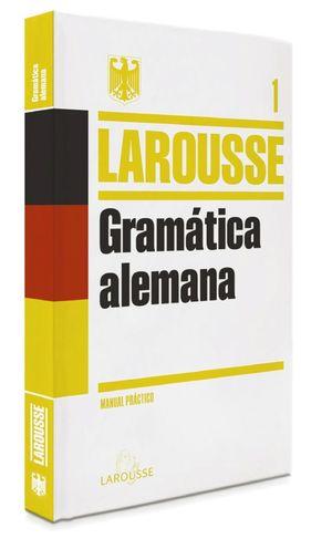 GRAMATICA ALEMANA LAROUSSE MANUAL PRACTICO 1