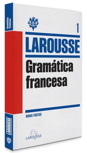 GRAMATICA FRANCESA LAROUSSE
